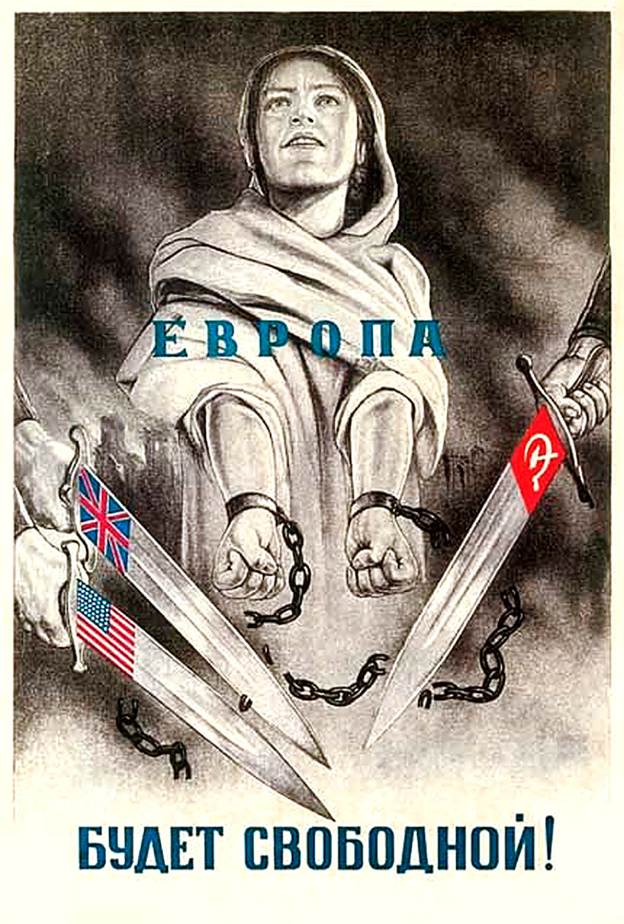 « L'Europe sera libre ! »
