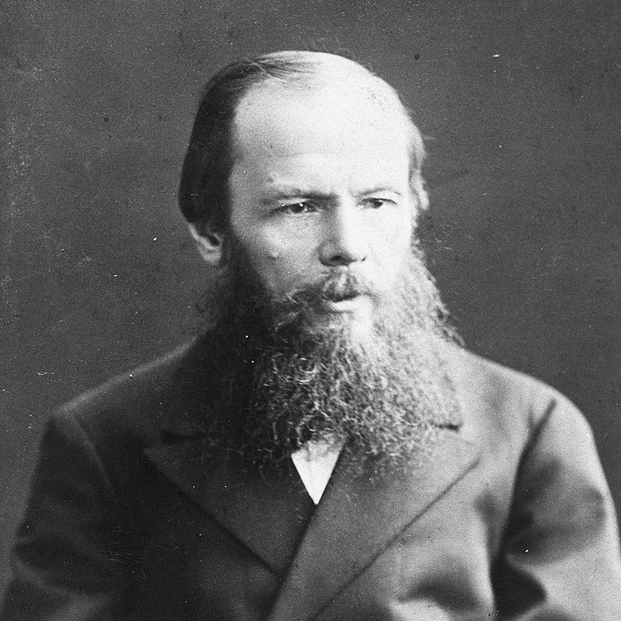 Fyodor Dostoyevsky.