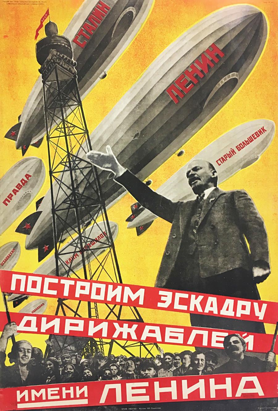 L'affiche de propagande sur laquelle on peut lire : «Construisons une escadre de dirigeables portant le nom de Lénine».
