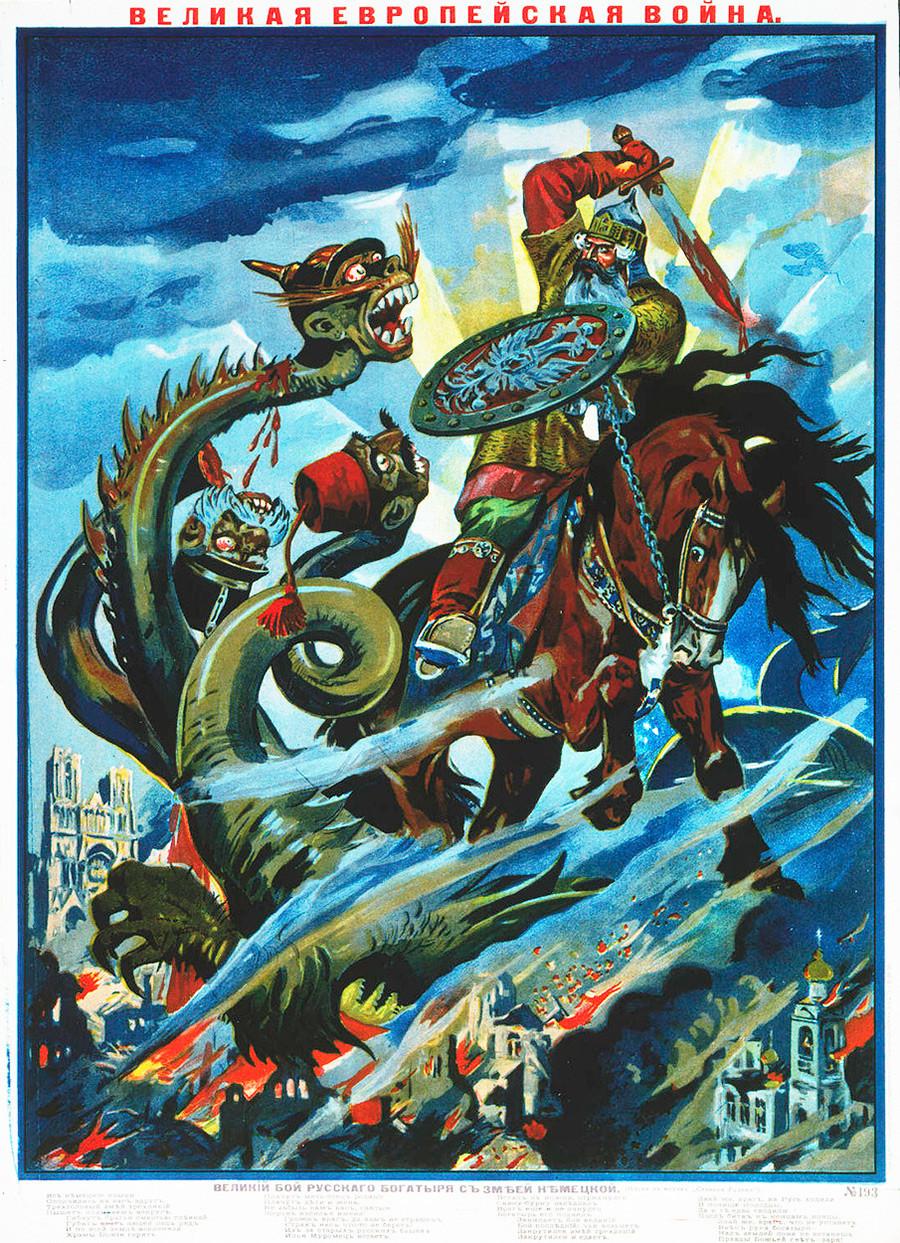 Legendarni vzhodnoslovanski folklorni bojevnik Bogatir je troglavemu zmaju odsekal glavo. Avstrijska glava je že padla, še malo pa bo odklenkalo tudi Nemcem in Osmanom!
