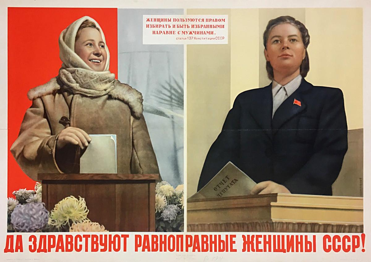 As mulheres da União Soviética têm direitos iguais de votar e receberem votos. Vida longa às mulheres da União Soviética que têm direitos iguais