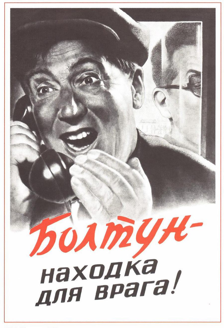 Un bavard est le meilleur atout d'un espion.