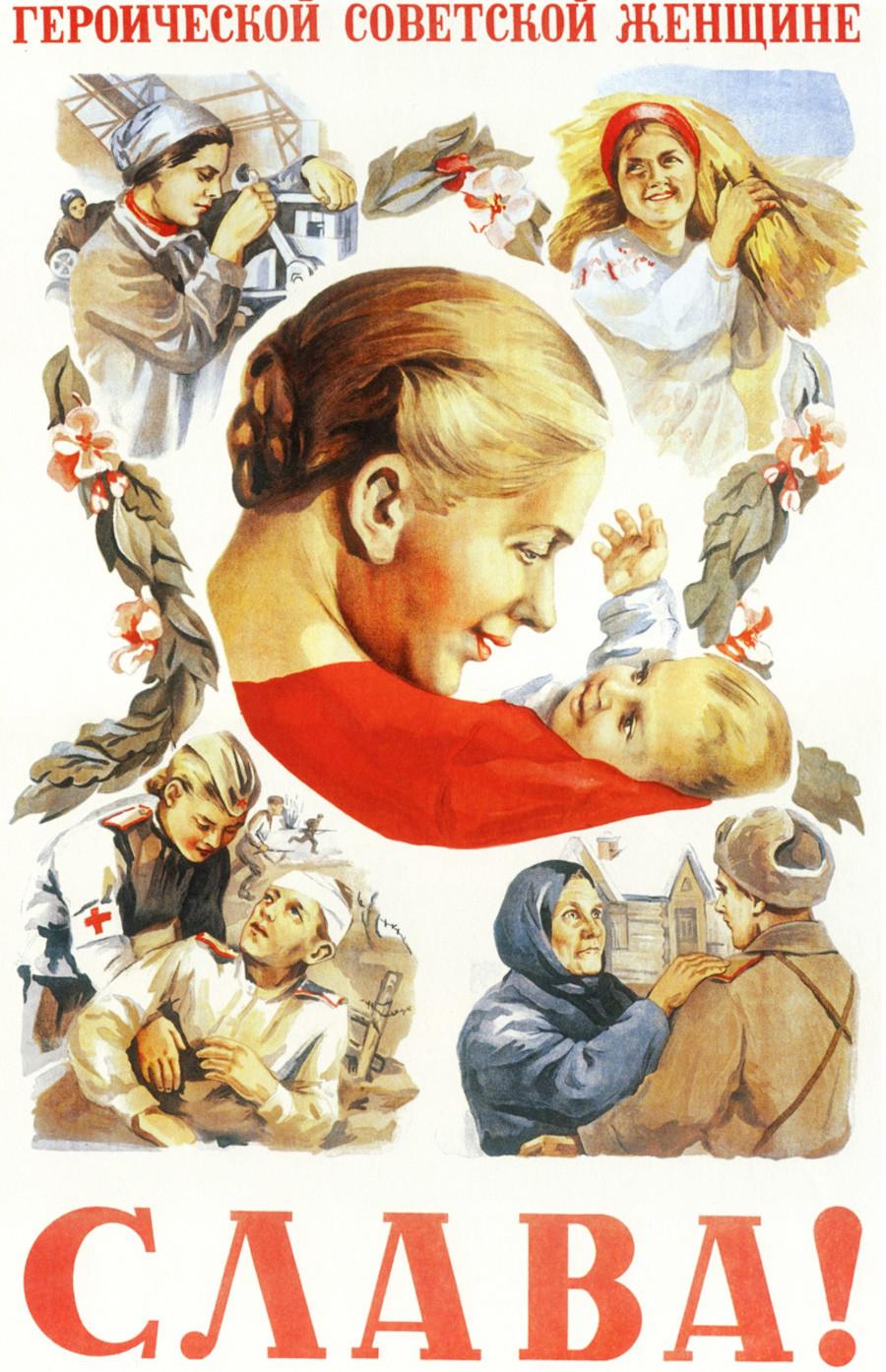 Gloire à l'héroïque femme soviétique !