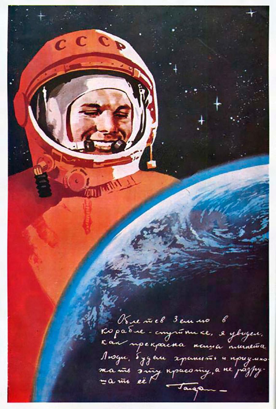«En entrant en orbite terrestre avec ma navette, j'ai vu à quel point notre planète était belle. Peuple, préservons sa beauté, ne la détruisons pas!»