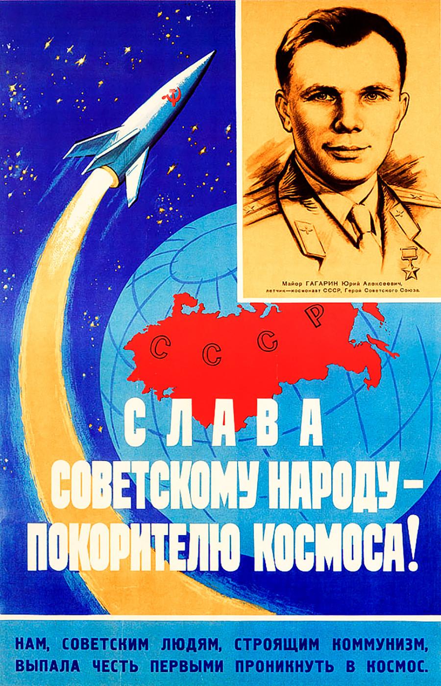 «Gloire au peuple soviétique, conquérant de l'espace! Nous, le peuple soviétique, qui construit le communisme, avons l'honneur d'être les premiers à entrer dans l'espace.»