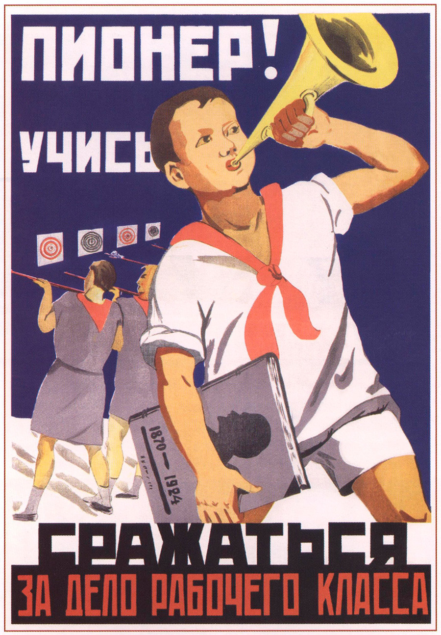 Pionier, lerne, für die Ziele der Arbeiterklasse zu kämpfen!