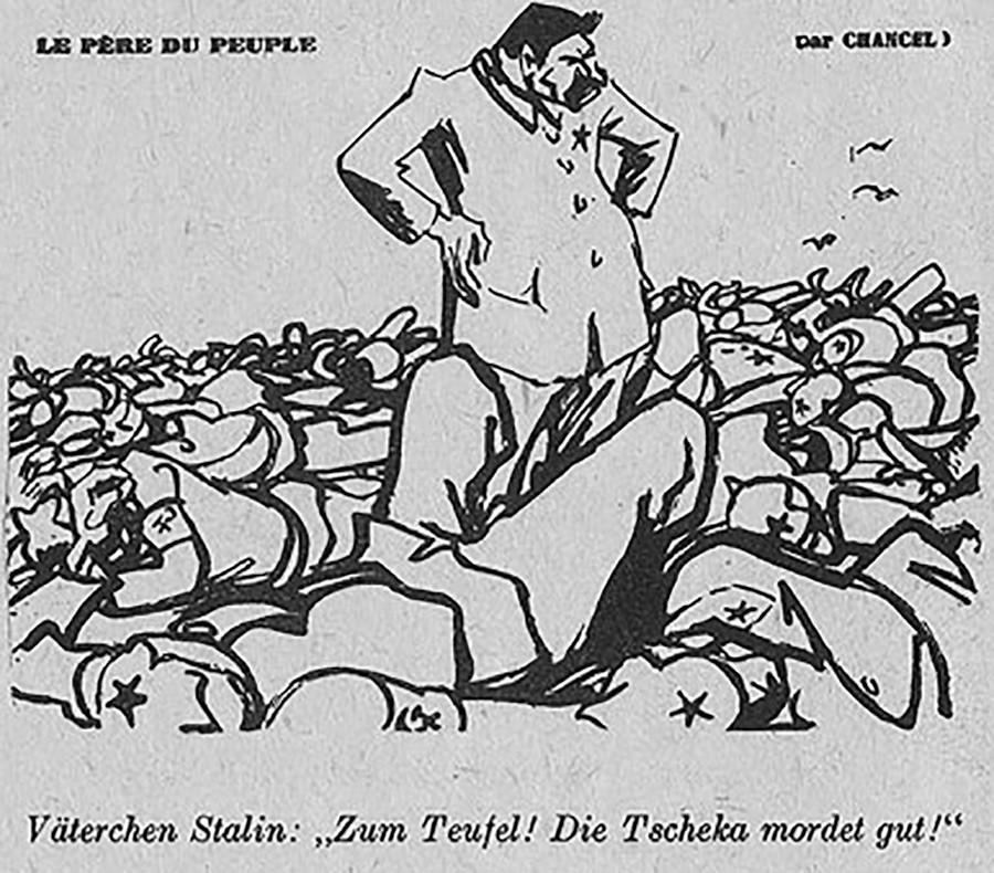 """9. """"Padrecito Stalin: ¡Maldición! ¡La Cheka mata bien!"""" (La Cheka, policía secreta, fue predecesora del KGB)."""