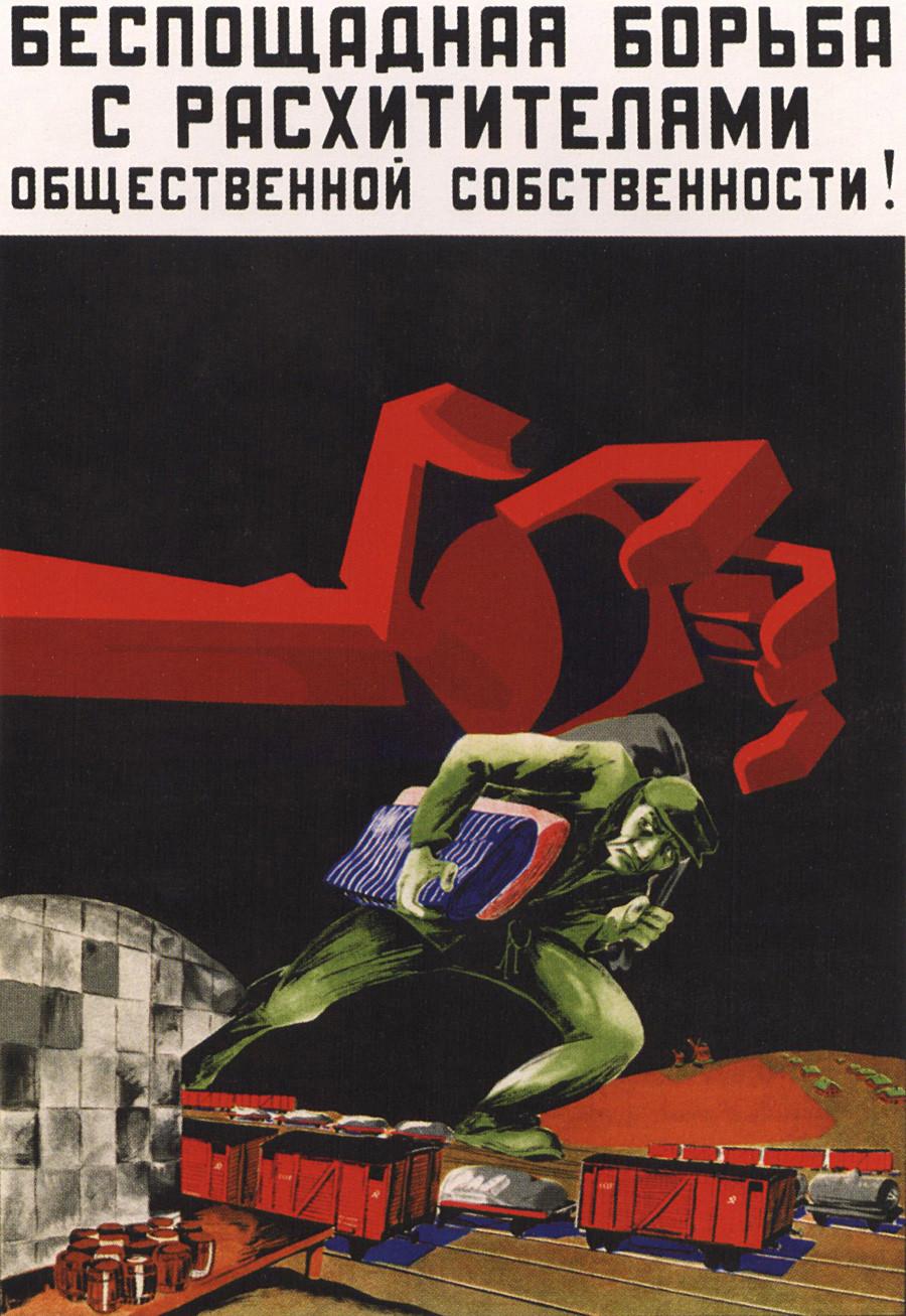 "Poster Soviet dengan pesan, ""Pertarungan tanpa henti melawan pencuri aset publik""."
