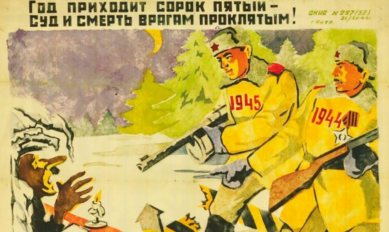 1945 arrive. Jugement et mort aux ennemis maudits !