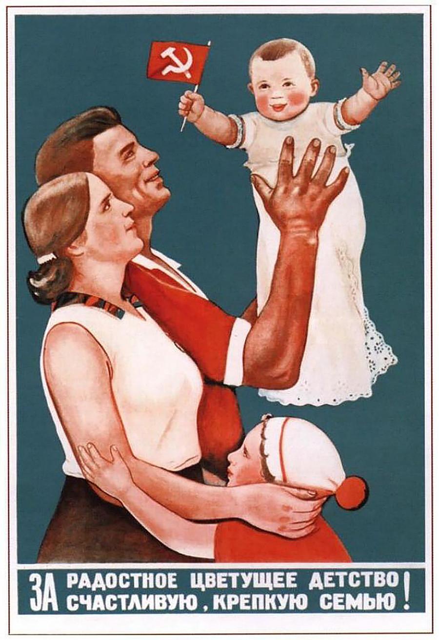 'Para uma infância alegre e florescente! Por uma família feliz e forte!'