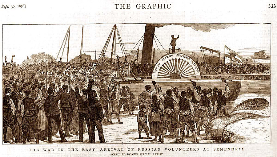Arrival of Russian volunteers at Semendria, Serbia. The Graphic, Sept. 30, 1876