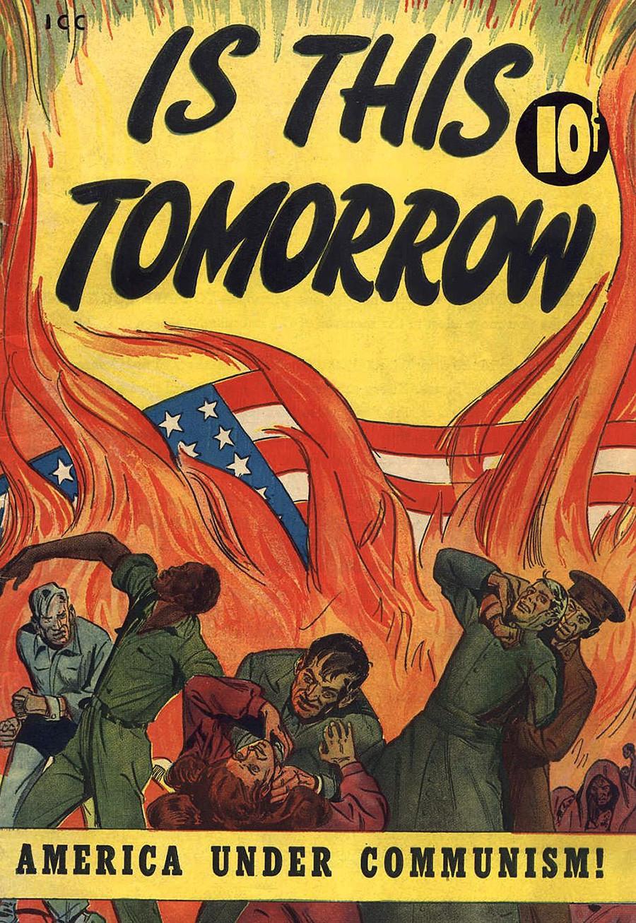 « Est-ce demain ? L'Amérique sous le communisme » était une bande dessinée dépeignant une prise de pouvoir communiste aux États-Unis et un démantèlement de la démocratie américaine dans les années 1950.