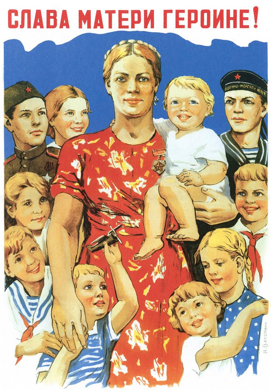 « Gloire à la mère-héroïne »