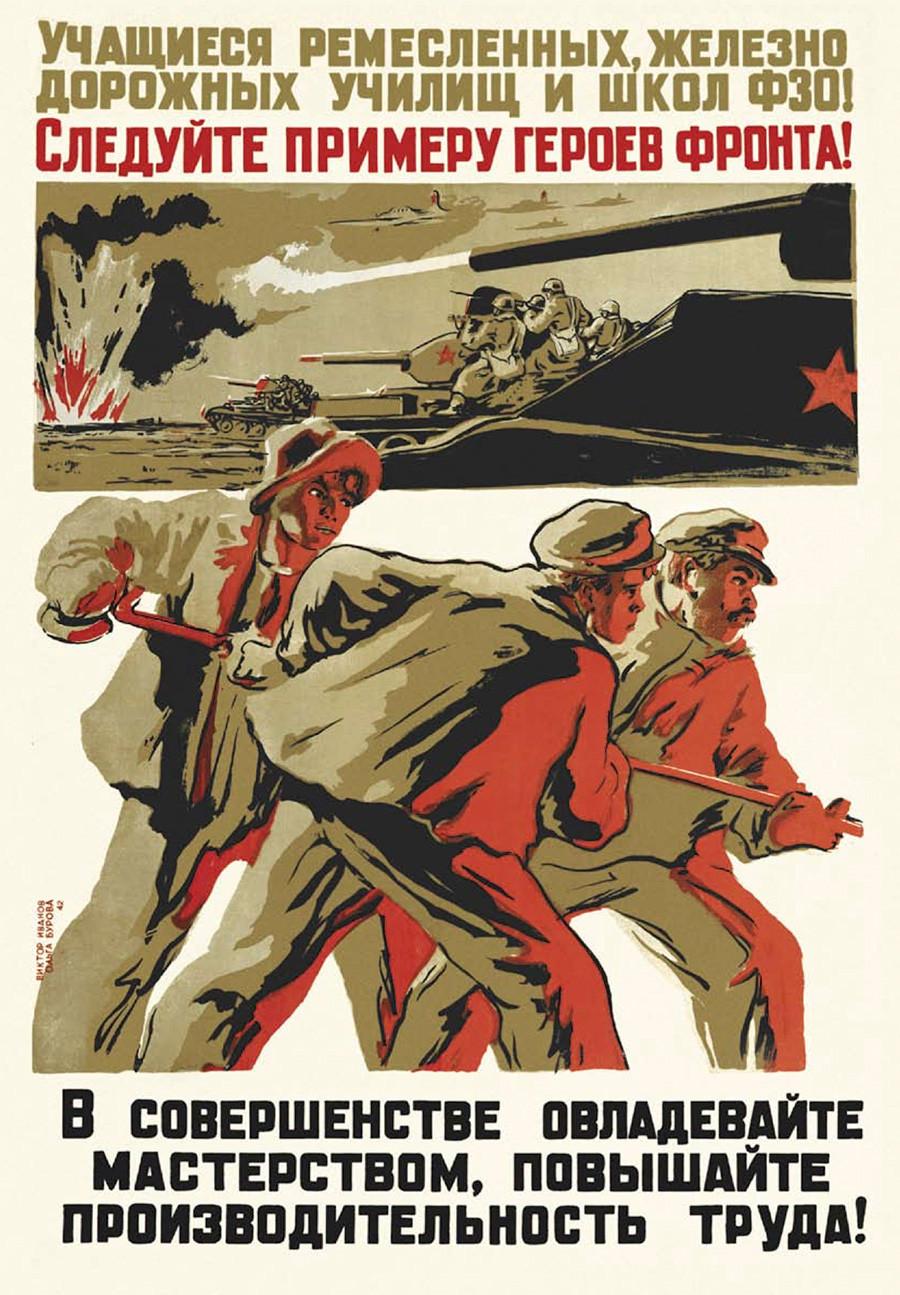 """""""Alumnos de artesanía, escuelas de ferrocarril y escuelas de FZO! ¡Seguid el ejemplo de los héroes del frente!"""" (1942)"""