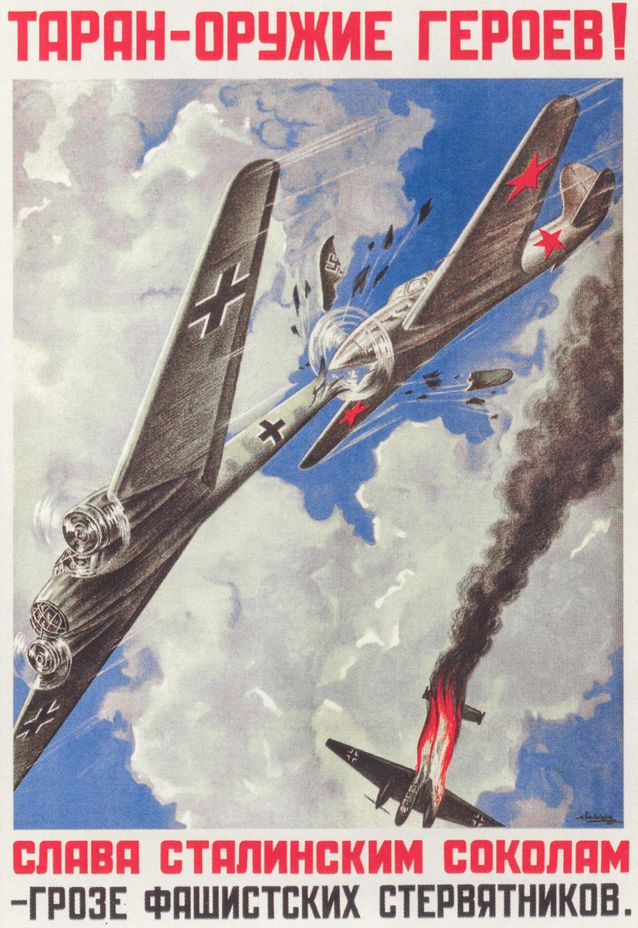 « Le taran [abordage aérien] est l'arme des héros ! Gloire aux faucons de Staline, terreur des vautours fachistes »