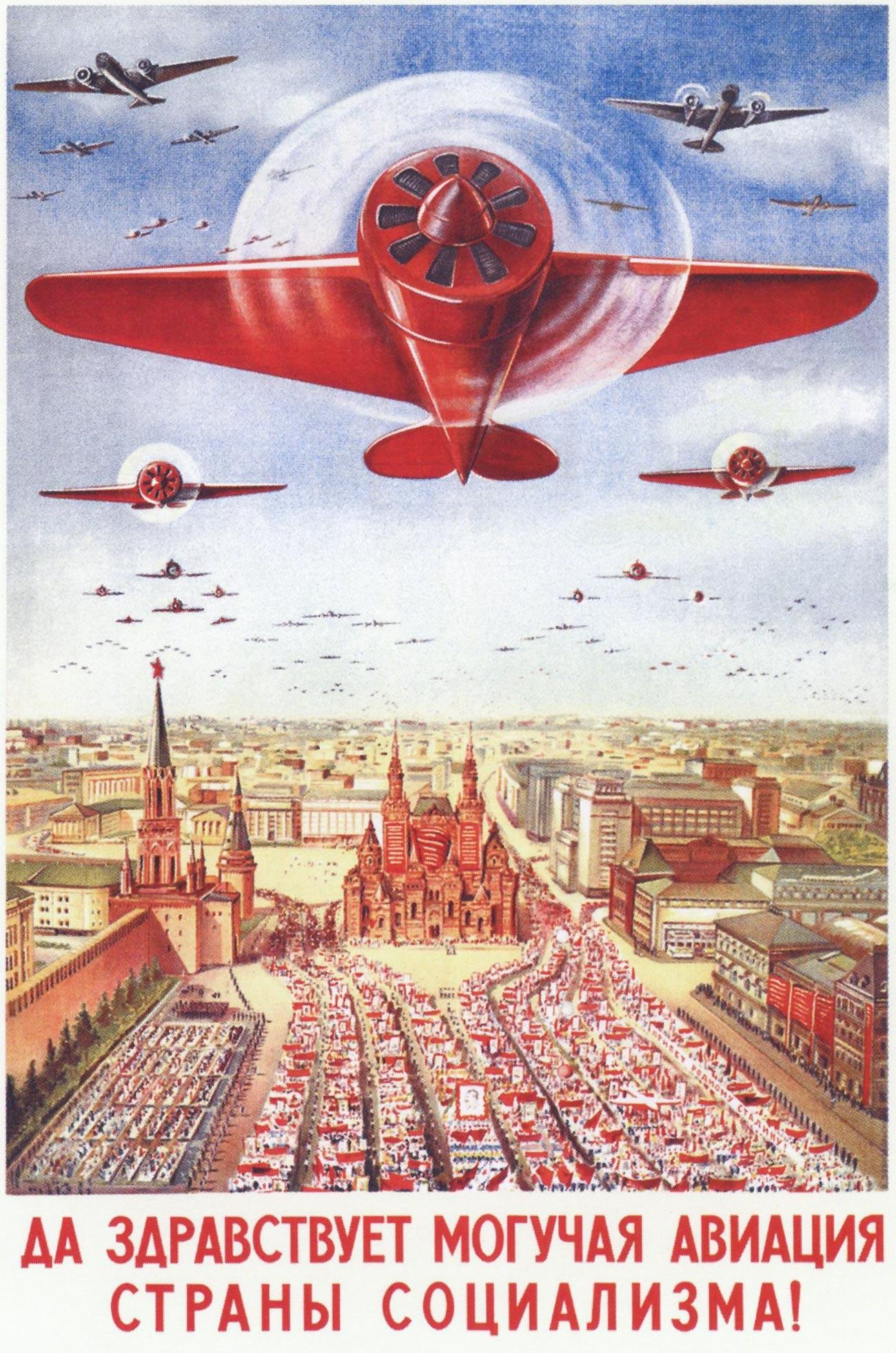 « Vive la puissante aviation du pays du socialisme ! »