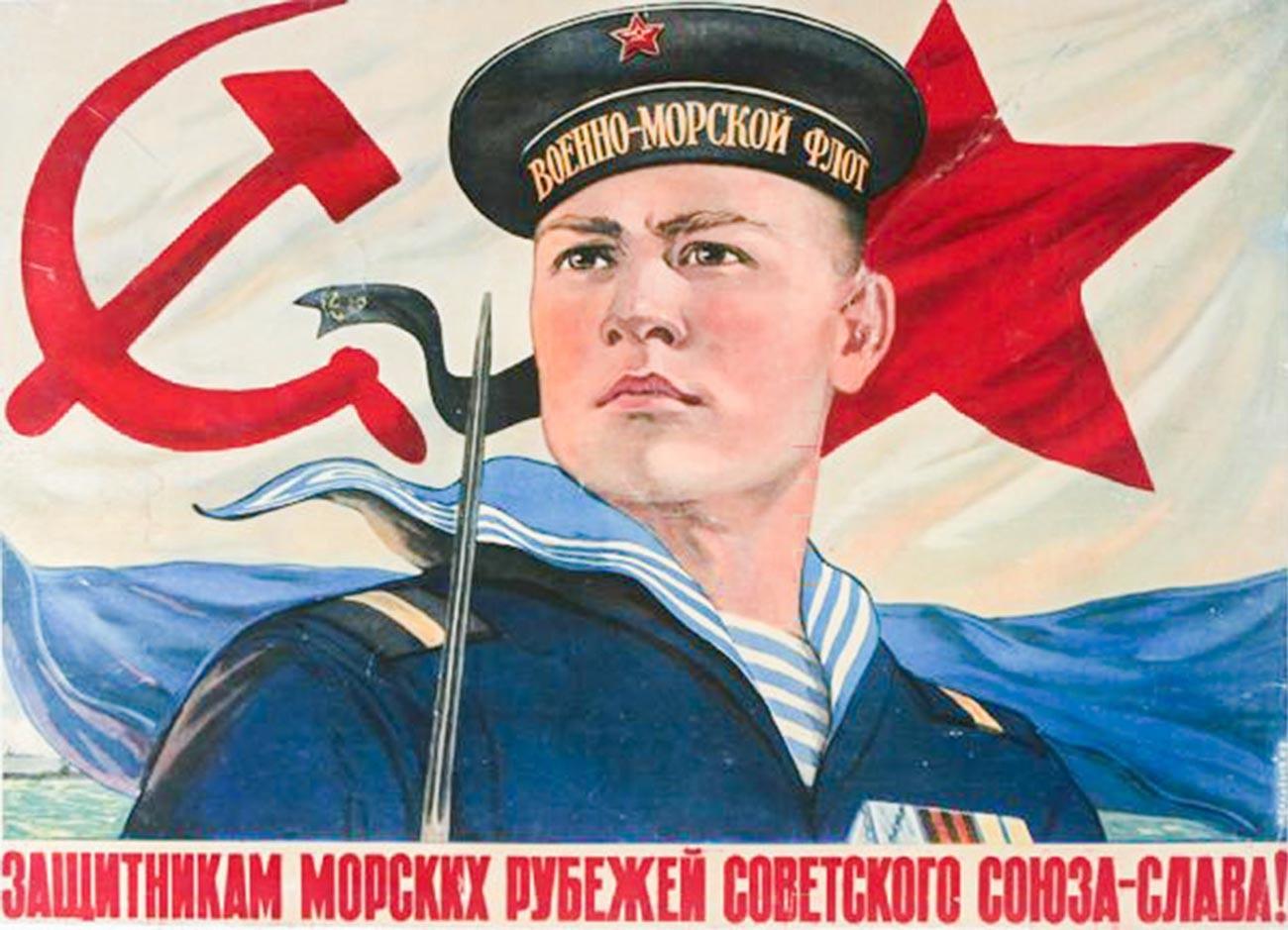 « Gloire aux défenseurs des frontières maritimes de l'Union Soviétique ! »