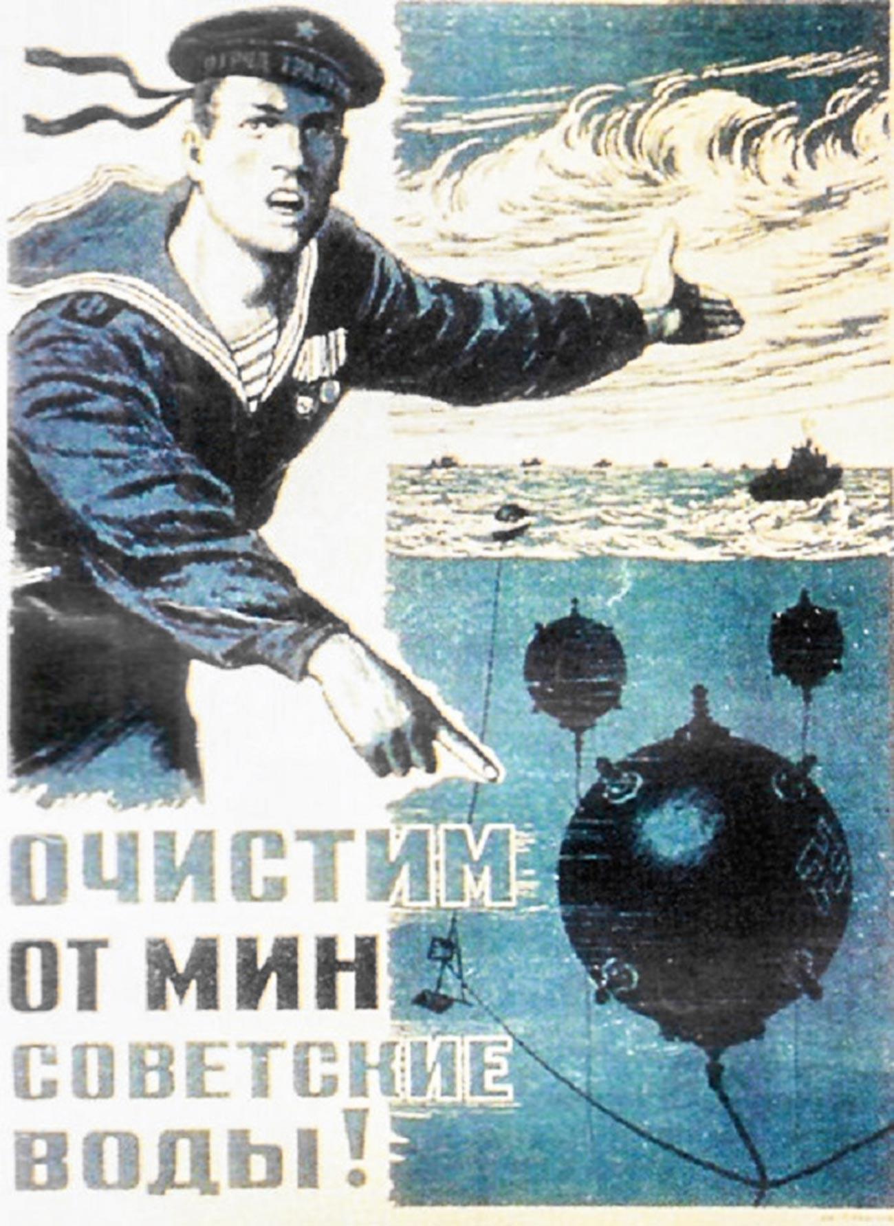 « Nous allons nettoyer les eaux soviétiques des mines ! »