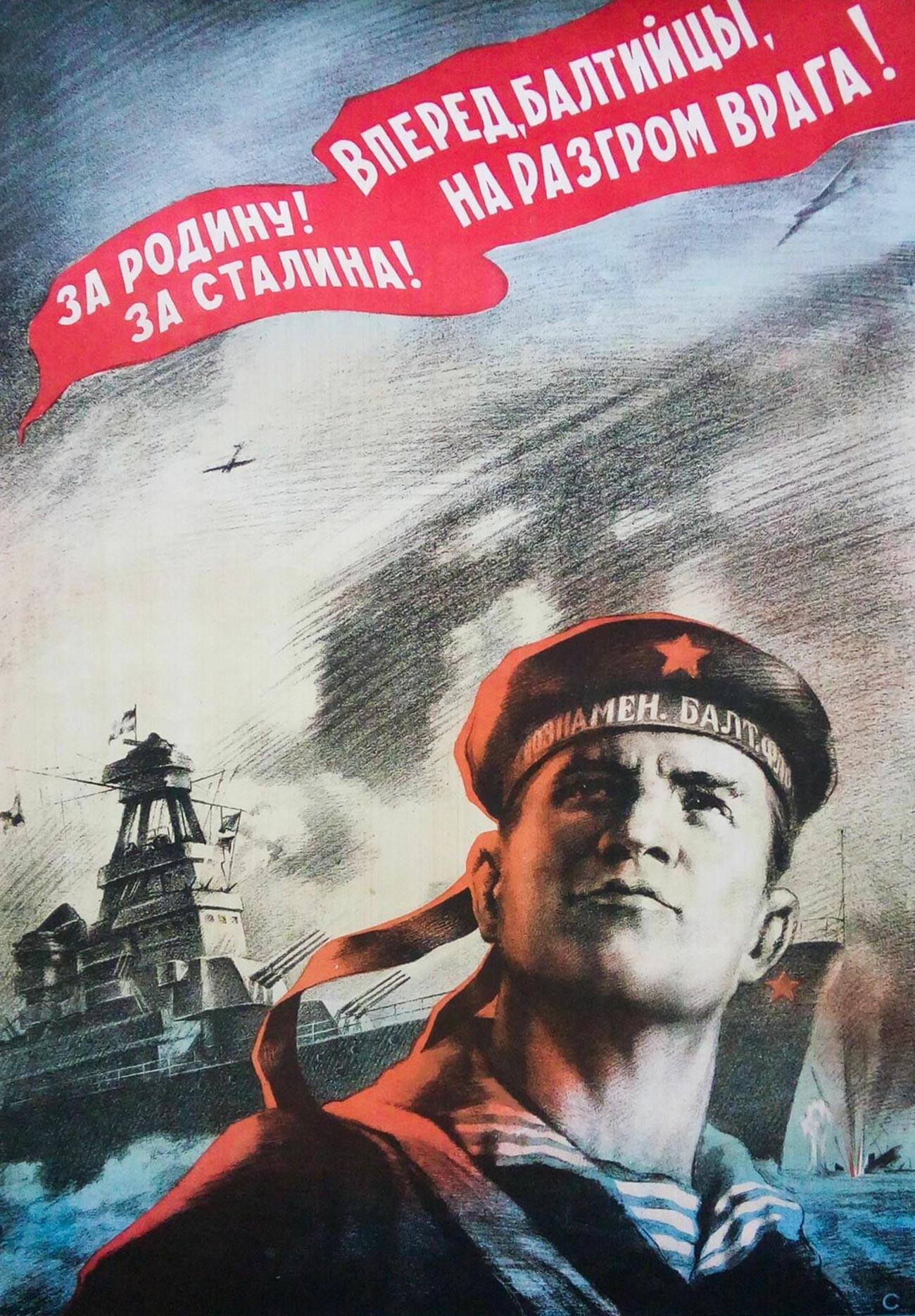 « Pour la Patrie ! En avant, marins de la Baltique ! Pour Staline ! À la destruction de l'ennemi ! »