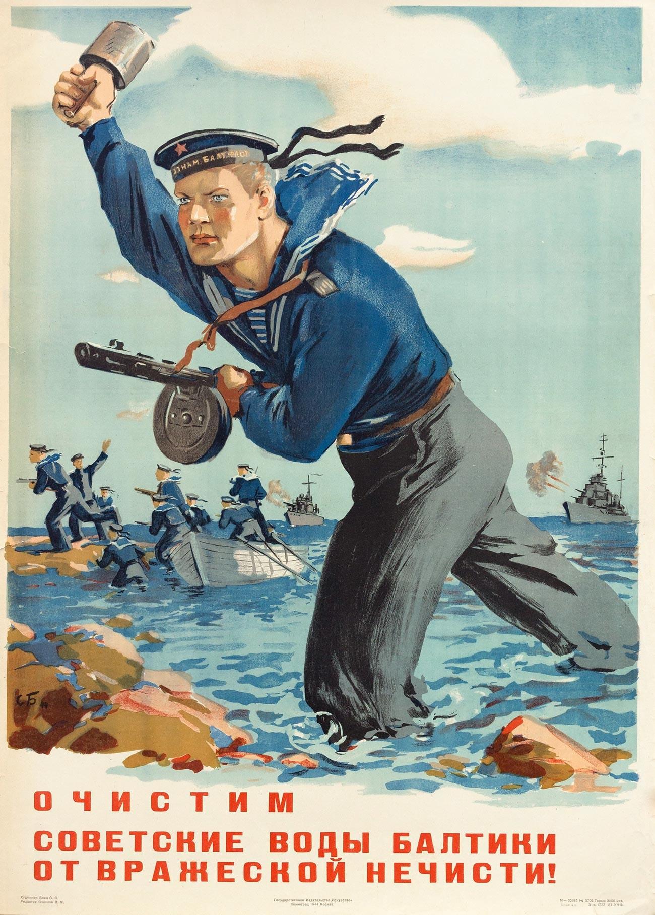 « Nous allons nettoyer les eaux soviétiques de la mer Baltique de l'écume ennemie ! »