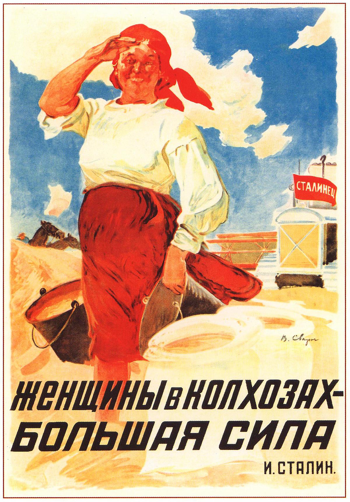 """""""Las mujeres en el koljós, una gran fuerza. Stalin"""""""