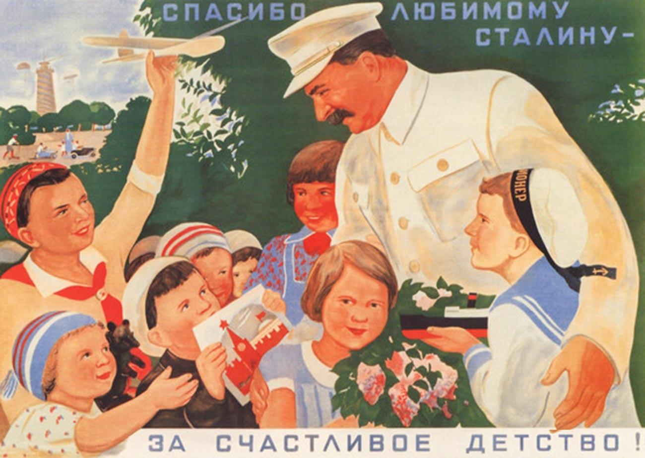 """Terima kasih kamerad Stalin atas masa kecil kami yang menyenangkan."""