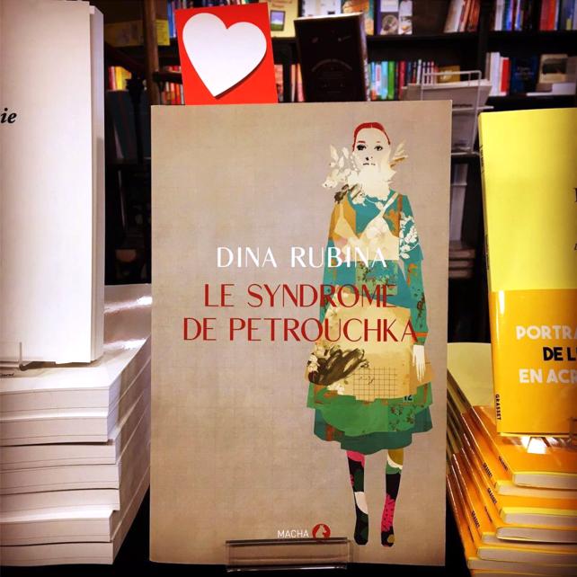 Le Syndrome de Petrouchka, dernier roman de Dina Rubina publié par les éditions Macha en janvier 2021, coup de cœur de la librairie Le Bookstore, à Biarritz