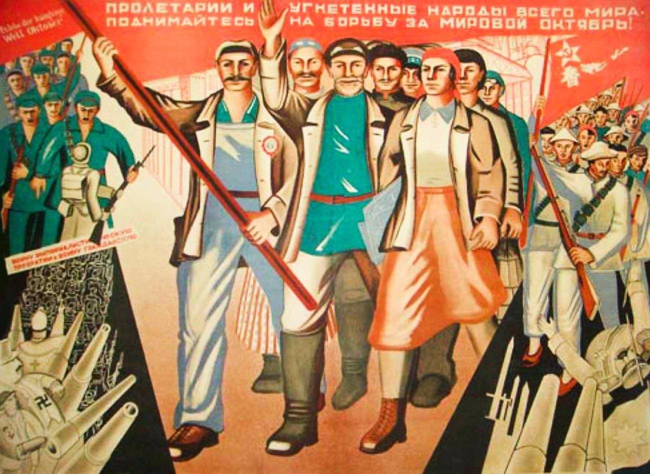 Kaum proletar dan orang-orang di suluruh dunia bangkit untuk berperang demi Oktober global!