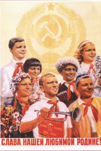"Soviet poster: ""Glory to our beloved motherland"""