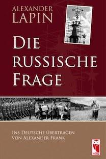 Mehr zum Buch finden Sie unter http://die-russische-frage.de