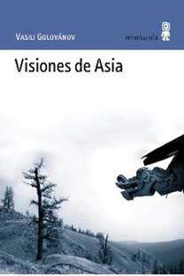 Visiones de Asia. Editorial Minúscula