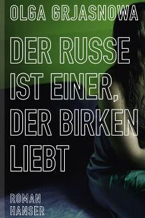 Olga Grjasnowa: Der Russe ist einer, der Birken liebt. Roman. Hanser Verlag, München, 2012. 284 Seiten, Hardcover, 18,90 Euro.