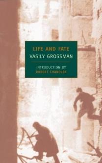 Vasily Grossman. 'Life and Fate'