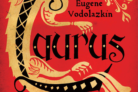 Laurus by Eugene Vodolazkin. Oneworld Publications (Oct. 13, 2015)