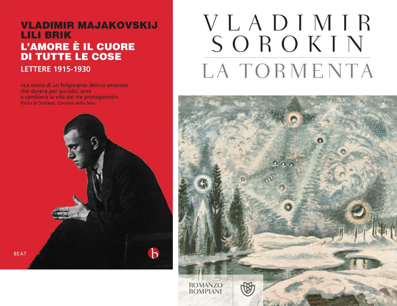 """Le copertine del libro """"L'amore è il cuore di tutte le cose"""" che raccoglie la corrispondenza di Vladimir Mayakovskij e del romanzo """"La tormenta"""" di Vladimir Sorokin."""